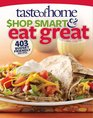 Taste of Home Shop Smart  Eat Great 403 Budget-Friendly Recipes