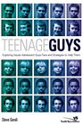 Teenage Guys Exploring Issues Adolescent Guys Face and Strategies to Help Them