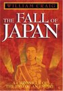 The Fall of Japan  A Chronicle of the End of an Empire