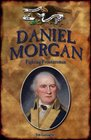 Daniel Morgan Fighting Frontiersman