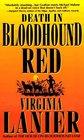 Death in Bloodhound Red (Bloodhound, Bk 1)