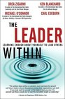 The Leader Within  Learning Enough About Yourself to Lead Others