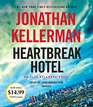 Heartbreak Hotel An Alex Delaware Novel