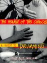 The Heart of the Circle A Guide to Drumming