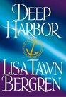Deep Harbor (The Northern Lights Series , No 2)
