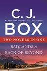 Badlands  Back of Beyond Two Novels in One