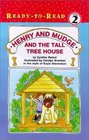 Henry and Mudge and the Tall Tree House (Bk 21)