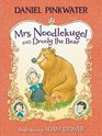 Mrs Noodlekugel and Drooly the Bear