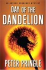Day of the Dandelion (Arthur Hemmings, Bk 1)