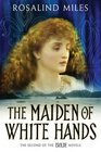 Isolde Maiden of White Hands Bk2