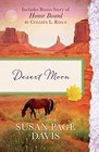 Desert Moon Also Includes Bonus Story of Honor Bond by Colleen L Reece