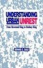 Understanding Urban Unrest: From Reverend King to Rodney King