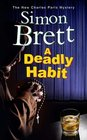 Deadly Habit A A theatrical mystery