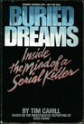 Buried Dreams Inside the Mind of a Serial Killer