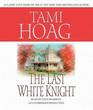 The Last White Knight (Audio CD) (Unabridged)
