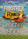Another Fourth Poetry Book