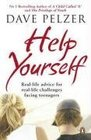 Help Yourself Real-life Advice for Real-life Challenges Facing Teenagers