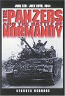 The Panzers and the Battle of Normandy 5 June to 20 July 1944