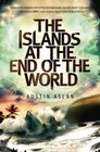 The Islands at the End of the World (Animal Answer Guides)