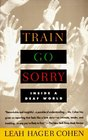 Train Go Sorry  Inside a Deaf World