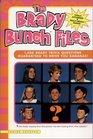 The Brady Bunch Files : 1,500 Brady Trivia Questions Guaranteed to Drive You Bananas!