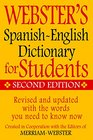 Webster's Spanish-English Dictionary for Students Second Edition