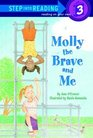 Molly the Brave and Me (Step Into Reading, Step 3)