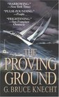 The Proving Ground The Inside Story of the 1998 Sydney to Hobart Race