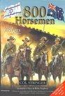 800 Horsemen : God's History Makers