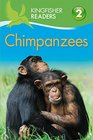 Kingfisher Readers L2 Chimpanzees