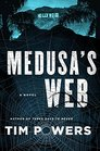 Medusa's Web A Novel