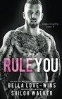 Rule You
