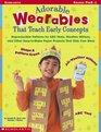 """Adorable """"Wearables"""" That Teach Early Concepts: Reproducible Patterns for ABC Vests, Weather Mittens, and Other Easy-to-Make Paper Projects That Kids Can Wear"""