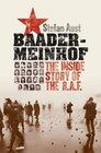 BaaderMeinhof The Inside Story of the RAF