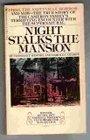 Night Stalks the Mansion