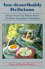 Inn-Describably Delicious: Recipes from the Illinois Bed and Breakfast Association Innkeepers