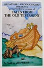 Tales from the Old Testament