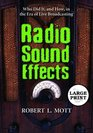 Radio Sound Effects Who Did It and How in the Era of Live Broadcasting
