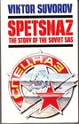 Spetsnaz The Story of the Soviet SAS