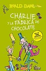 Charlie y la fbrica de chocolate / Charlie and the Chocolate Factory