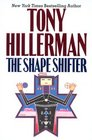 The Shape Shifter (Joe Leaphorn / Jim Chee)