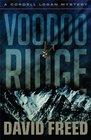 Voodoo Ridge (Cordell Logan, Bk 3)