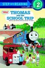 Thomas and the School Trip (Step-Into-Reading, Step 2)