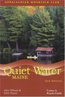 Quiet Water Maine 2nd  Canoe and Kayak Guide