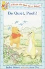 Be Quiet, Pooh! (Disney's Winnie the Pooh First Readers)
