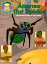 Ananse the Spider Why Spiders Stay on the Ceiling