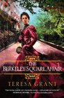 The Berkeley Square Affair (Malcolm and Suzanne Rannoch, Bk 4)
