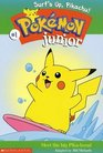Surf's Up, Pikachu! (Pokémon Junior Chapter Book)