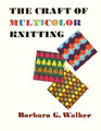 The craft of multicolor knitting (The Scribner library. Emblem editions)