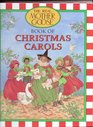 The Real Mother Goose Book of Christmas Carols